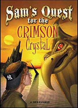 Sam's Quest for the Crimson Crystal 9780977873180