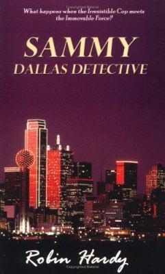 Sammy: Dallas Detective 9780974582979