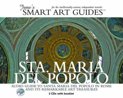Santa Maria del Popolo: Audio Guide to Santa Maria del Popolo in Rome and Its Remarkable Art Treasures [With 1 Booklet] 9780976905226