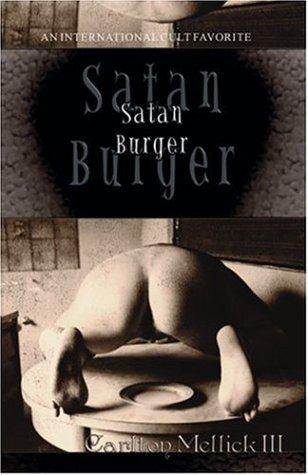 Satan Burger 9780971357235