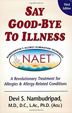 Say Good-Bye to Illness 9780970434487
