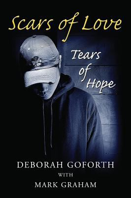 Scars of Love: Tears of Hope 9780979645808