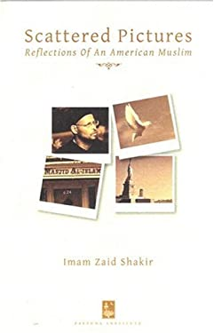Scattered Pictures: Reflections of an American Muslim 9780970284358