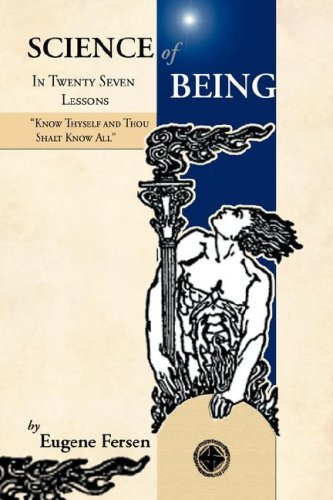 Science of Being in Twenty Seven Lessons 9780979910616