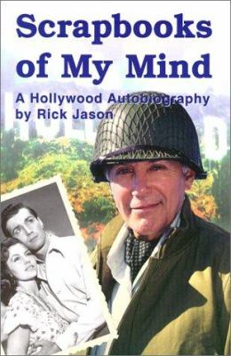 Scrapbooks of My Mind: A Hollywood Autobiography 9780970162403