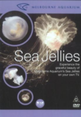 Sea Jellies: Experience the Graceful Beauty of Melbourne Aquarium's Sea Jellies on Your Own TV 9780977530434