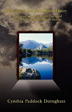 Searching for the Open Door: A Woman's Struggle for Survival After a Traumatic Brain Injury 9780979822711