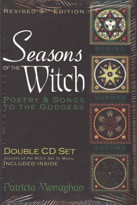 Seasons of the Witch: Poetry & Songs to the Goddess [With 2 CDs] 9780976060406