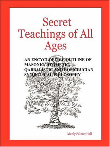 Secret Teachings of All Ages 9780975309346