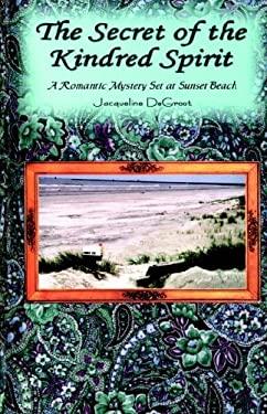 Secret of the Kindred Spirit 9780974737492
