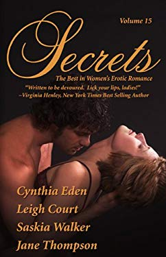 Secrets: Volume 15 the Best in Erotic Romance 9780975451656