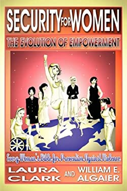 Security for Women, the Evolution of Empowerment 9780978949907