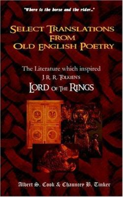 Select Translations from Old English Poetry 9780975397060