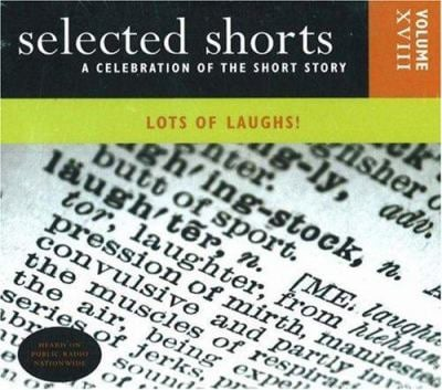 Selected Shorts: Lots of Laughs! 9780971921825