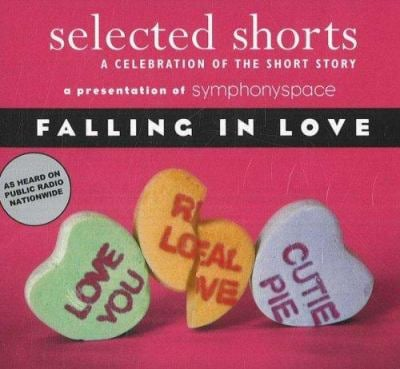 Selected Shorts: Falling in Love 9780971921887