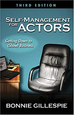 Self-Management for Actors: Getting Down to (Show) Business 9780972301992