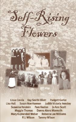 Self-Rising Flowers 9780976779339