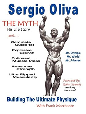 Sergio Oliva the Myth 9780977904013