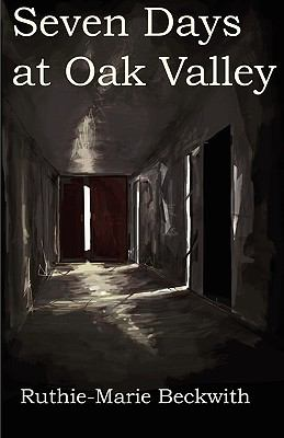Seven Days at Oak Valley 9780977416165