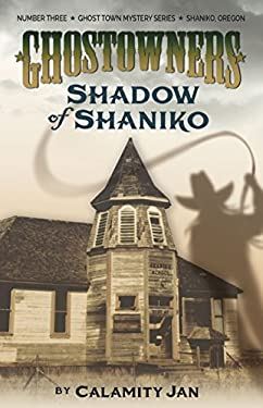 Shadow of Shaniko 9780972180023