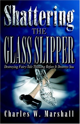 Shattering the Glass Slipper 9780974808451