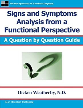Signs and Symptoms Analysis from a Functional Perspective 9780976136729
