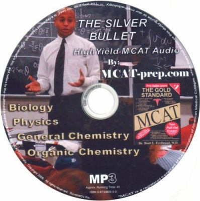 Silver Bullet High Yield MCAT Audio MP3 on CD 9780973080698