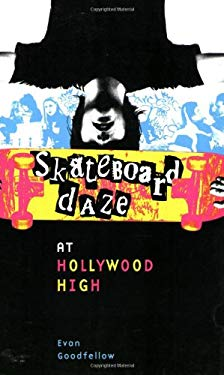 Skateboard Daze at Hollywood High 9780979118005