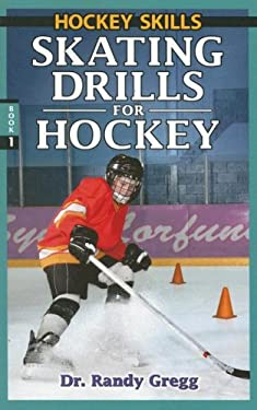 Skating Drills for Hockey 9780973768152