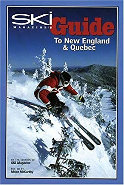 Ski Magazine's Guide to New England and Quebec 9780972482721