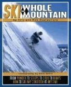 Ski the Whole Mountain (Tr) 9780971774834