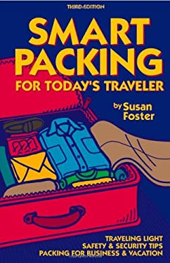 Smart Packing for Today's Traveler 9780970219671