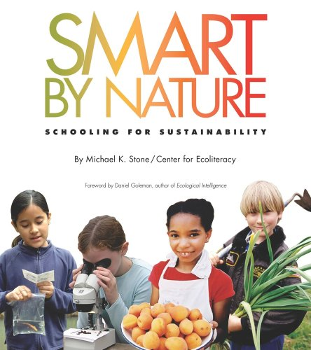 Smart by Nature: Schooling for Sustainability 9780970950048