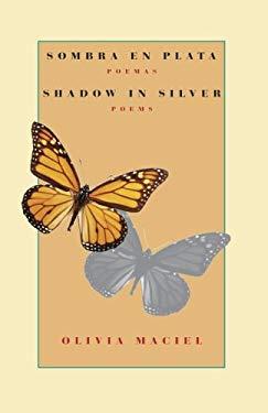 Sombra en Plata/Shadow In Silver 9780974888118