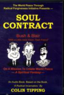 Soul Contract: A Spiritual Fantasy 9780978699345
