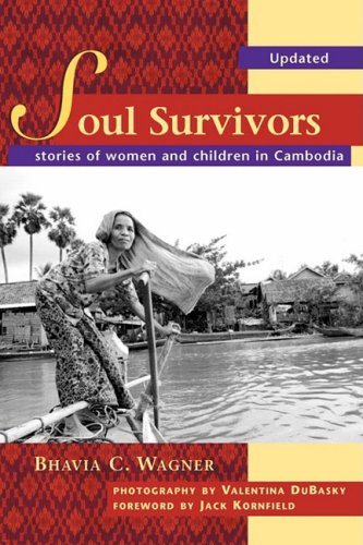 Soul Survivors - Stories of Women and Children in Cambodia 9780975395103