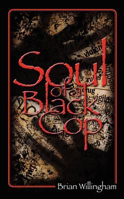 Soul of a Black Cop 9780978591205