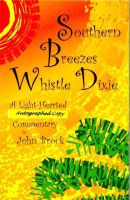 Southern Breezes Whistle Dixie (autographed copy)