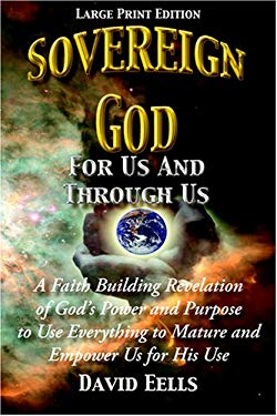 Sovereign God for Us and Through Us (Large Print) 9780975994191