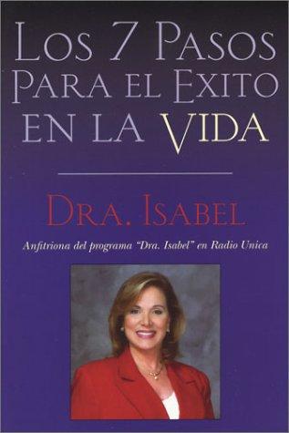 Spa-Los 7 Pasos Para El Exito En La Vida 9780972160537