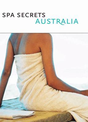 Spa Secrets Australia: Relax. 9780975207291