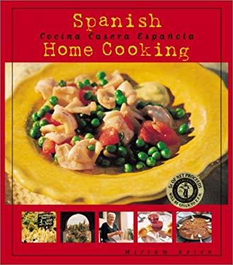 Spanish Home Cooking: Cocina Casera Espanola 9780971511507