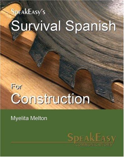 Speakeasy's Survival Spanish for Construction 9780971259317