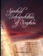 Spiritual Interpretation of Scripture 9780979311925