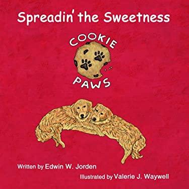 Spreadin' the Sweetness 9780979348310