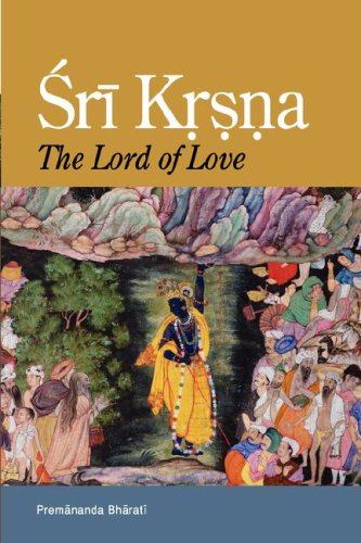 Sri Krsna: The Lord of Love 9780974796871