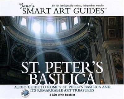 St. Peter's Basilica: Audio Guide to Rome's St. Peter's Basilica and Its Remarkable Art Treasures [With 1 Booklet]