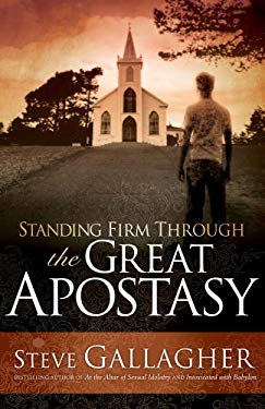 Standing Firm Through the Great Apostasy 9780975883297
