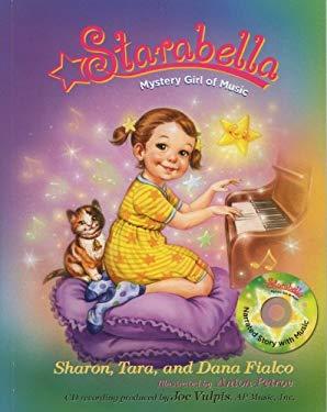 Starabella Book 1: Mystery Girl of Music 9780971588004