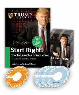 Start Right: How to Launch a Great Career [With CD-ROM with Workbook and Trump Cards] 9780977421268